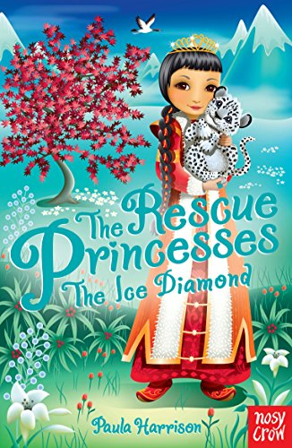 Rescue Princesses: The Ice Diamond by Paula Harrison
