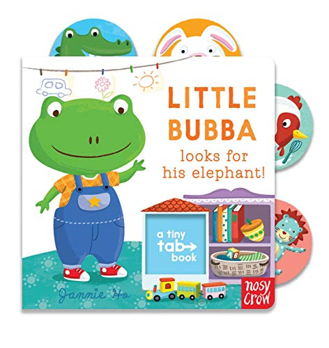 Tiny Tabs: Little Bubba Looks for his Elephant By Jannie Ho