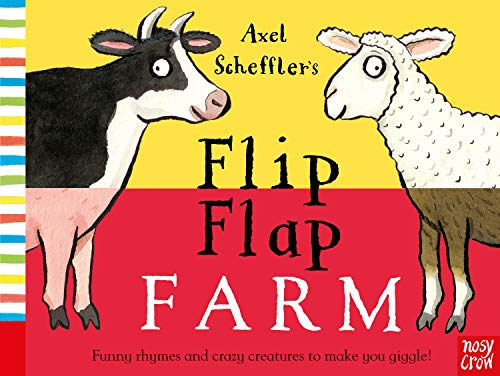 Axel Scheffler's Flip Flap Farm by Axel Scheffler