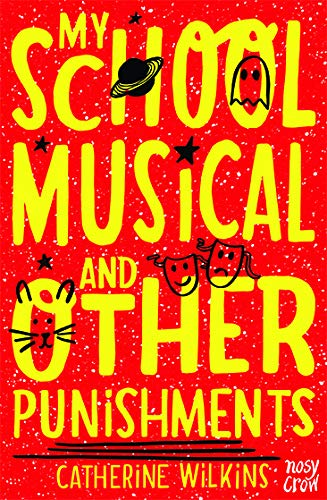 My School Musical and Other Punishments (Catherine Wilkins Series) By Catherine Wilkins