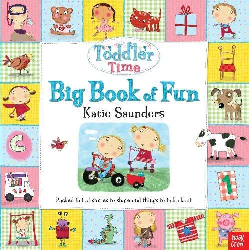 Toddler Time: Big Book of Fun By Katie Saunders