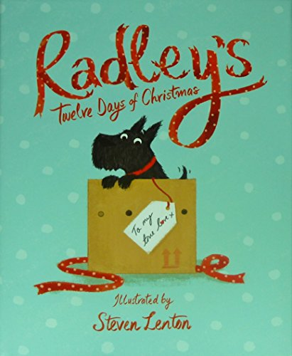 RADLEY LONDON - Radley's Twelve Days of Christmas - RRP £12.00 - Scottie Dog - [Hardcover] [Jan 01, 2013] Steven Lenton