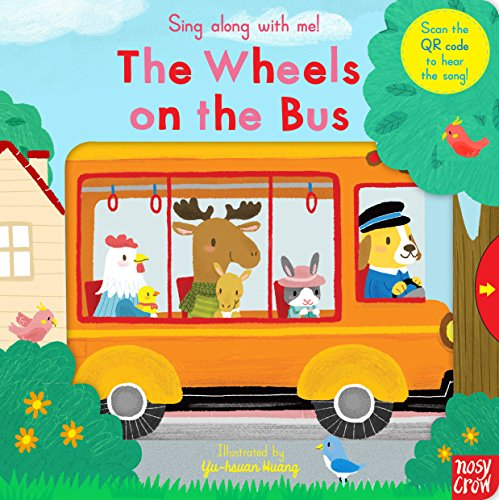 Sing Along With Me! The Wheels on the Bus By Yu-hsuan Huang