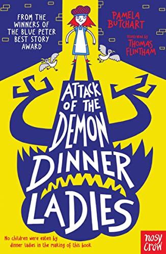 Attack of the Demon Dinner Ladies von Pamela Butchart