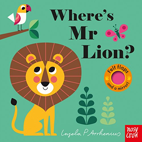 Where's Mr Lion? By Illustrated by Ingela Arrhenius
