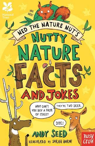 National Trust: Ned the Nature Nut's Nutty Nature Facts and Jokes By Sarah Horne