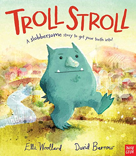 Troll Stroll By Elli Woollard