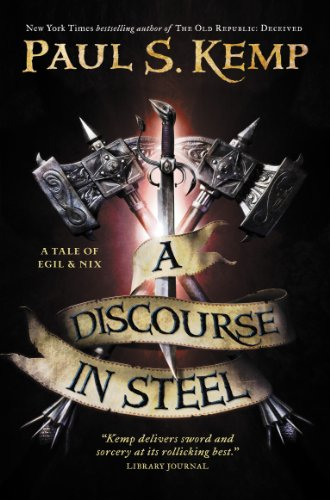 Discourse in Steel By Paul S. Kemp