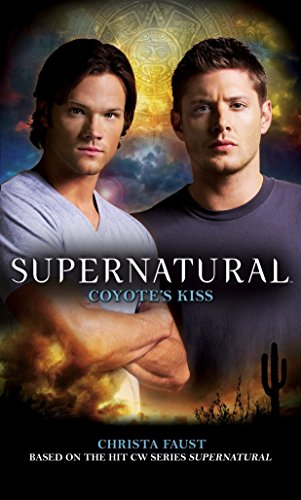 Supernatural - Coyote's Kiss By Tim Waggoner