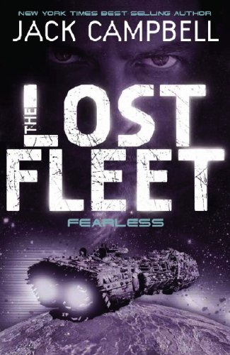 The Lost Fleet: Bk. 2: Fearless by Jack Campbell
