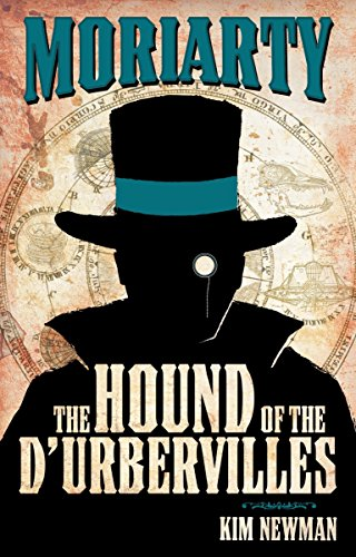 Professor Moriarty: The Hound of the D'Urbervilles by Kim Newman