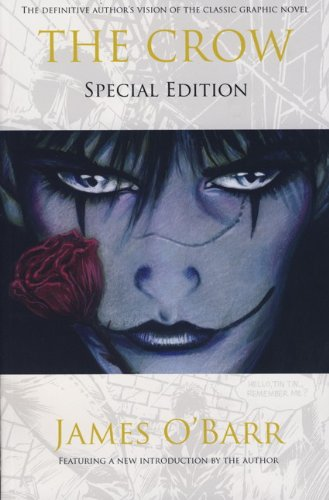 The Crow: Special Edition By J O'Barr