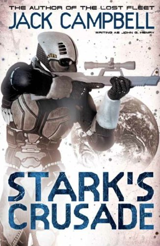 Stark's Crusade by Jack Campbell