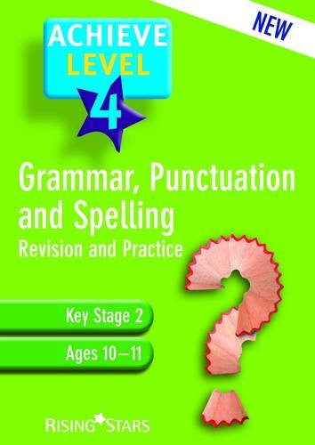 Achieve Grammar, Punctuation and Spelling: Level 4 by