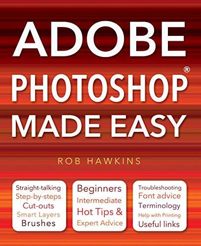 Adobe Photoshop Made Easy By Rob Hawkins