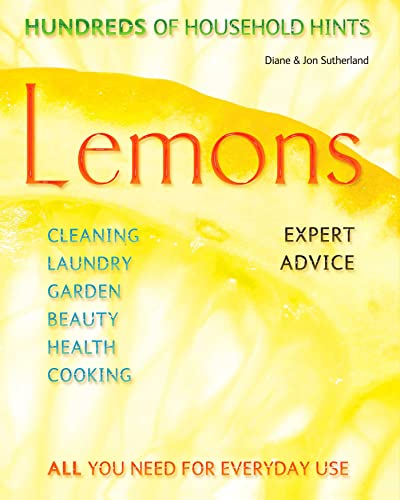 Lemons: Hundreds of Household Hints (Complete Practical Handbook) By Diane Sutherland