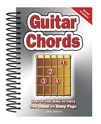 Guitar Chords: Easy-to-Use, Easy-to-Carry, One Chord on Every Page By Jake Jackson