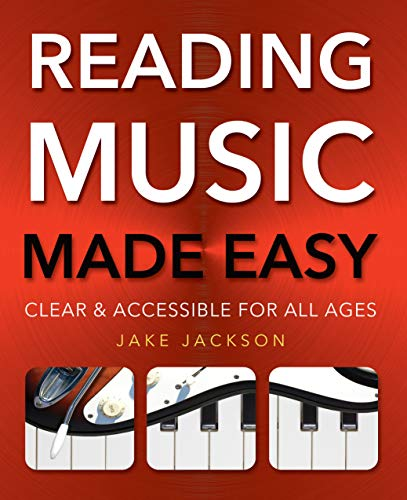 Reading Music Made Easy By Jake Jackson
