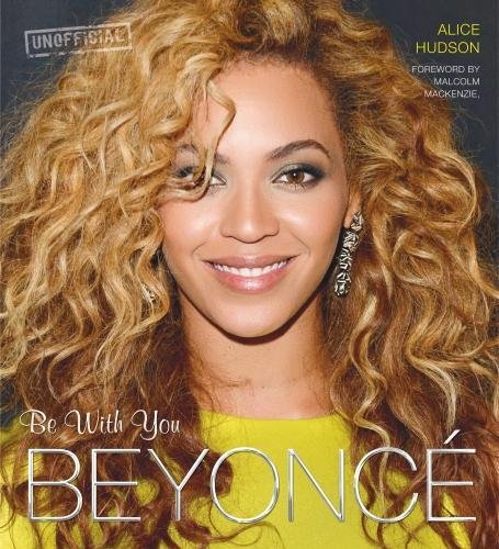 Beyonce: Be With You (Pop Icons) By Nadia Cohen