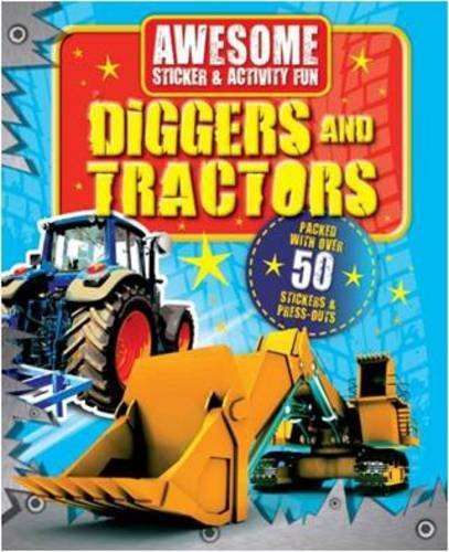 Awesome Fun: Tractors and Diggers