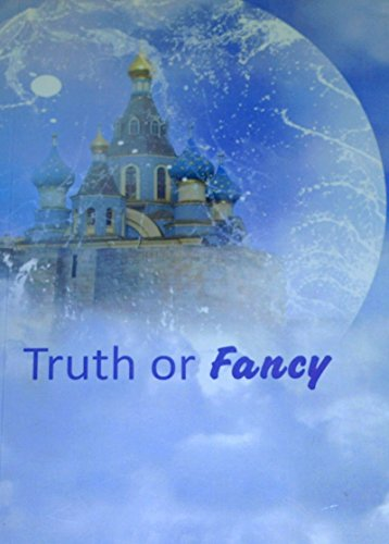 Truth or Fancy