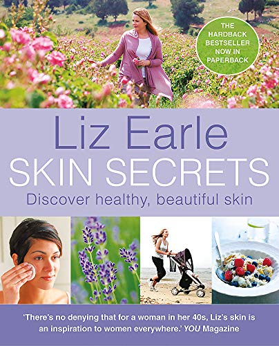 Skin Secrets: Discover Healthy Beautiful Skin by Liz Earle