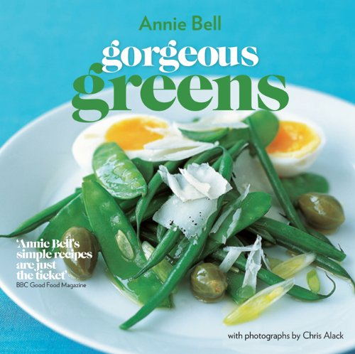 Gorgeous Greens New Edn (Gorgeous Mini Edition) By Annie Bell