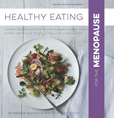 Healthy Eating for Menopause By Marilyn Glenville