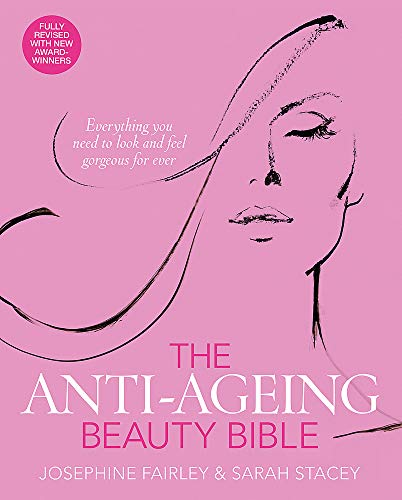 The Anti-Ageing Beauty Bible By Josephine Fairley