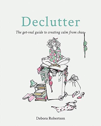 Declutter By Debora Robertson