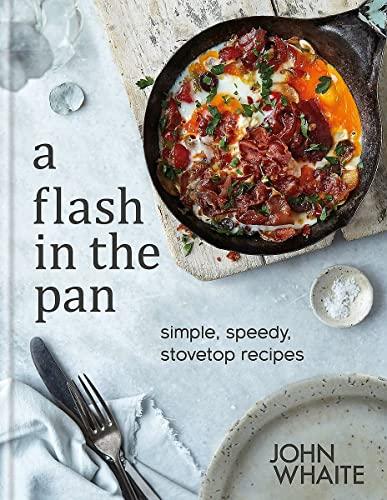 A Flash in the Pan By John Whaite