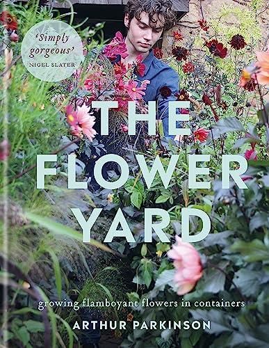 The Flower Yard By Arthur Parkinson