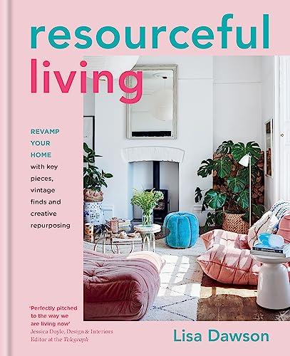 Resourceful Living By Lisa Dawson