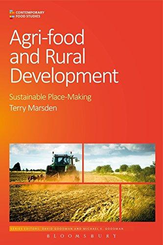 Agri-Food and Rural Development By Professor Terry  Marsden (Cardiff University, UK)