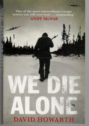 We Die Alone 66 Books By Howarth David