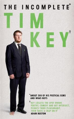 The Incomplete Tim Key By Tim Key
