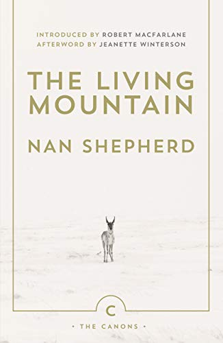 The Living Mountain (Canons) By Nan Shepherd