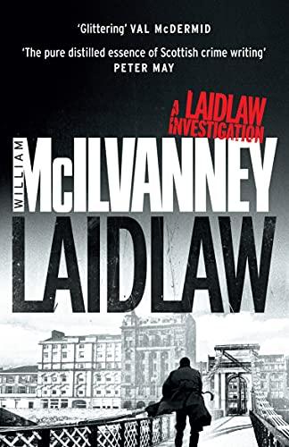 Laidlaw By William McIlvanney