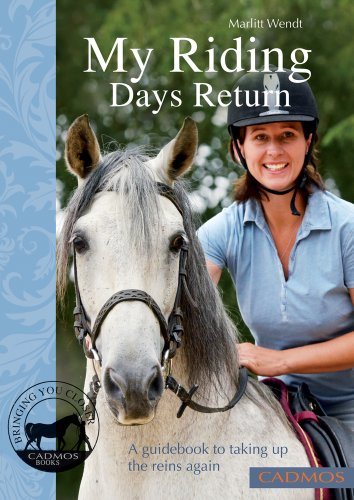 My Riding Days Return By Marlitt Wendt