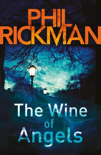 The Wine of Angels (Merrily Watkins Mysteries Book 1) (Merrily Watkins Series) By Phil Rickman (Author)