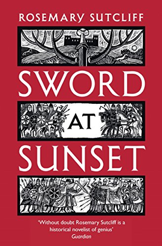 Sword at Sunset by Sutcliff, Rosemary Book The Cheap Fast Free Post