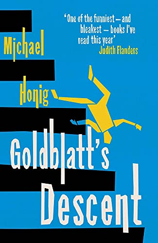 Goldblatt's Descent By Michael Honig