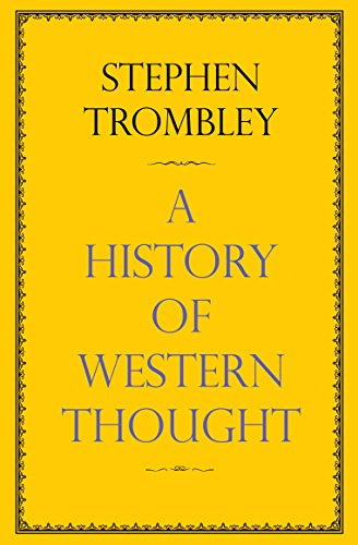 A History of Western Thought By Stephen Trombley (Author)