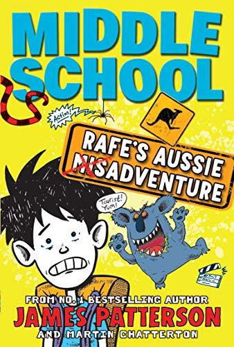 Middle School Rafe's Aussie Adventure By Martin Chatterton