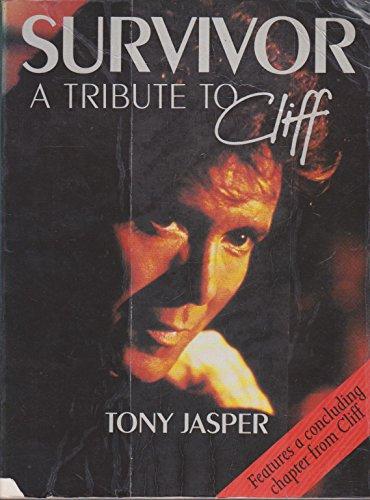 Survivor a Tribute to Cliff By Tony Jasper