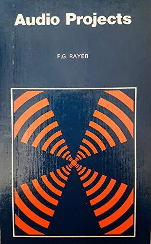 Audio Projects (Bernard Babani Publishing Radio & Electronics Books) By Francis George Rayer