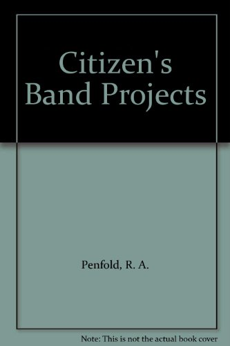 Citizen's Band Projects By R. A. Penfold