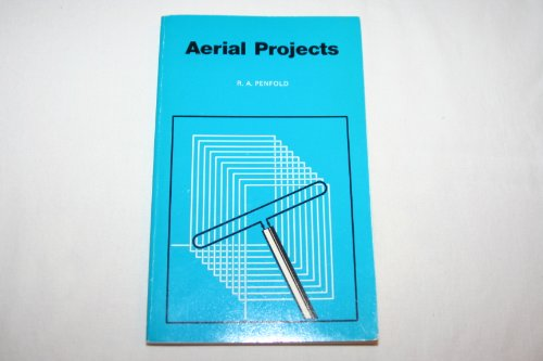 Aerial Projects (Bernard Babani Publishing Radio & Electronics Books) By R. A. Penfold