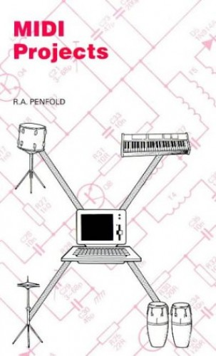 MIDI Projects By R. A. Penfold
