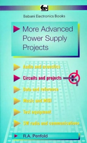 More Advanced Power Supply Projects (BP S.) By R. A. Penfold